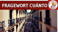 Fragewort cuánto - el pronombre interrogativo cuánto einfach erklärt - Spanisch Grammatik