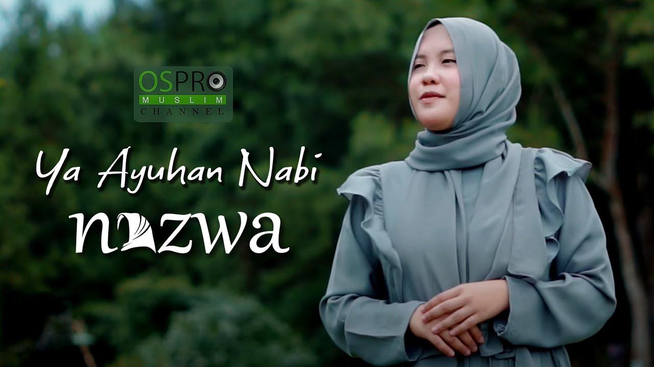 Ya Ayuhan Nabi - Nazwa Maulidia (Cover Music Video)