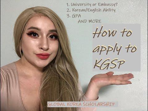 How to Apply to KGSP/GKS: Korea Government Scholarship Program AKA GLOBAL KOREA SCHOLARSHIP