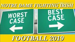 Notre Dame Football 2019 Best Case Worst Case