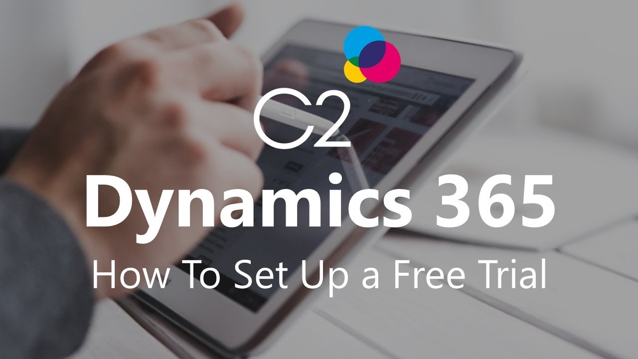 Microsoft 365 Free Trial >> Setting Up A Free Trial To Microsoft Dynamics 365 Youtube