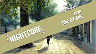 「 Nightcore 」➥ Enya - One By One