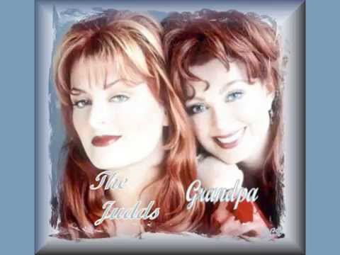 Grandpa The Judds Youtube - Imagez co