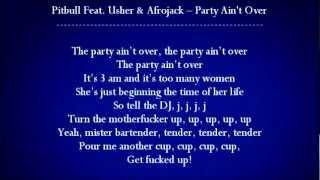 Pitbull feat. Usher & Afrojack - Party Ain't Over Lyrics