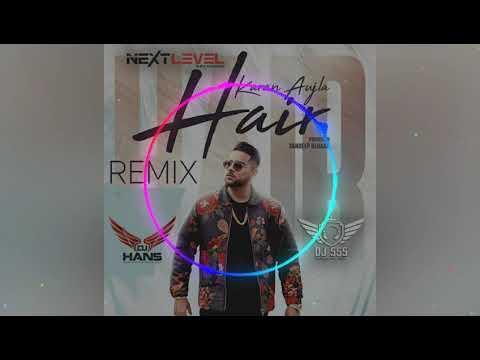 Hair Dhol Remix Karan Aujla Ft. Dj Hans  Dj Sss