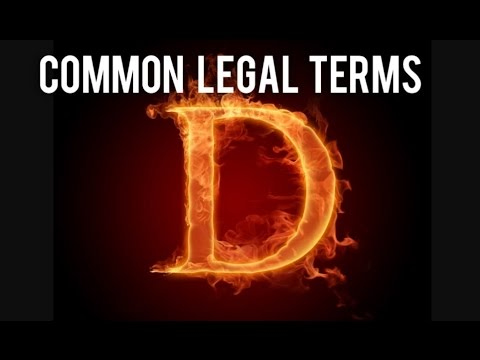 "COMMON LEGAL TERMS: ""D"" - Legal Glossary - iRepMyself.com"