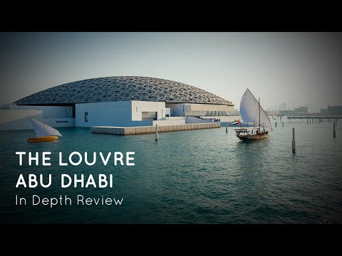 louvre-abu-dhabi---in-depth-review-2019