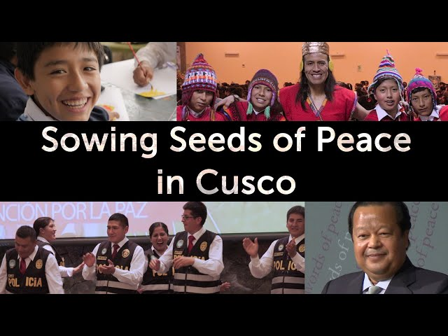 Sowing Seeds of Peace in Cusco
