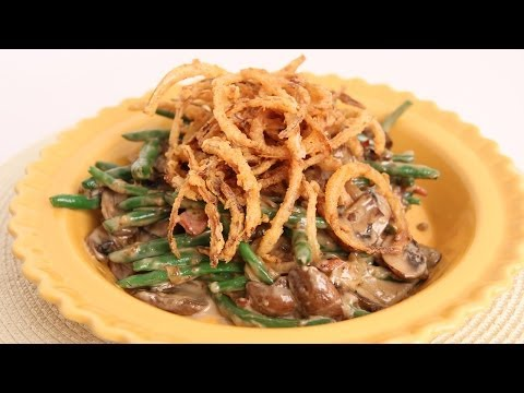 Green Bean Casserole Recipe - Laura Vitale - Laura in the Kitchen Episode 666