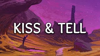 Mokita ‒ Kiss & Tell (Lyrics)