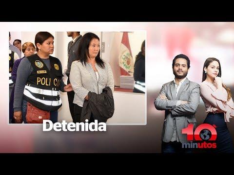 Keiko Fujimori pasó su primera noche detenida - 10 minutos Edición Matinal