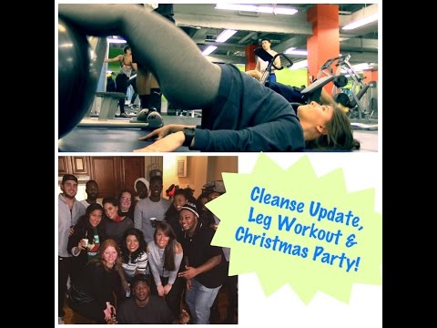 Cleanse Update, Leg Day & Christmas in Harlem