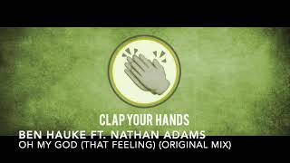 Ben Hauke ft. Nathan Adams - Oh My God (That Feeling) (Original Mix)