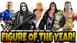 WWE FIGURE OF THE YEAR FOR 2010 - 2018 - Best WWE Action Figures From Mattel