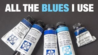 The Blues I Use: Phthalo Ultramarine Prussian Cobalt Cerulean