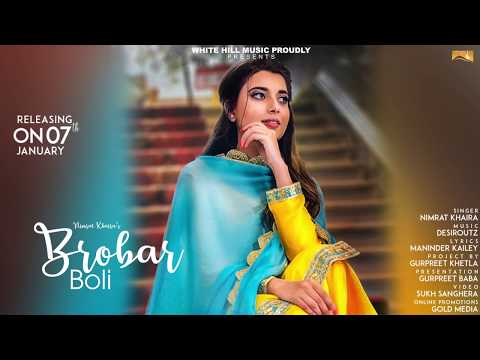 Brobar Boli (Motion Poster) Nimrat Khaira | White Hill Music | Releasing on 7th Jan