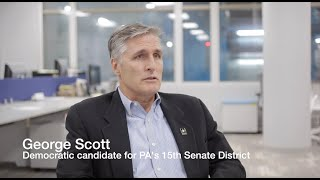 George Scott, Democratic candidate for the PA 15th Senatorial District