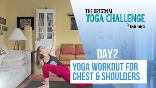 Original Yoga Challenge Day 2: Yoga Workout For Chest & Shoulders (Intermediate)