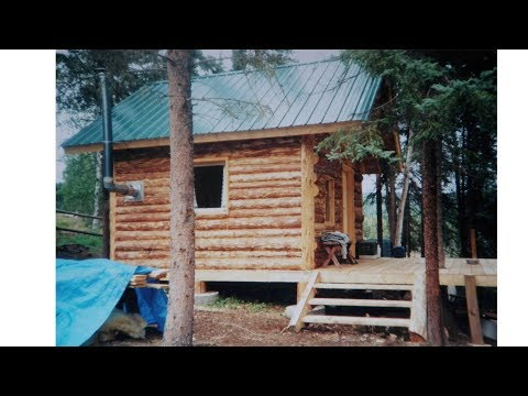 Alaska Log Cabin .....Start to finish.