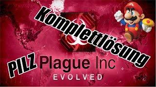 Plague Inc Evolved Komplettlösung Pilz Normal [GER]