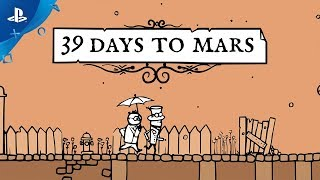 39 Days to Mars - Launch Trailer | PS4