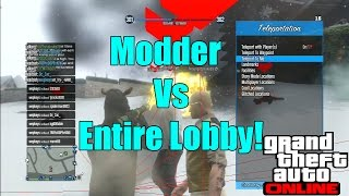 GTA 5 Modder VS Lobby Everyones Triggered