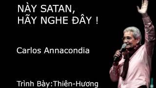 Tin Lành Quyền Phép - Này Satan, Hãy Nghe Đây!
