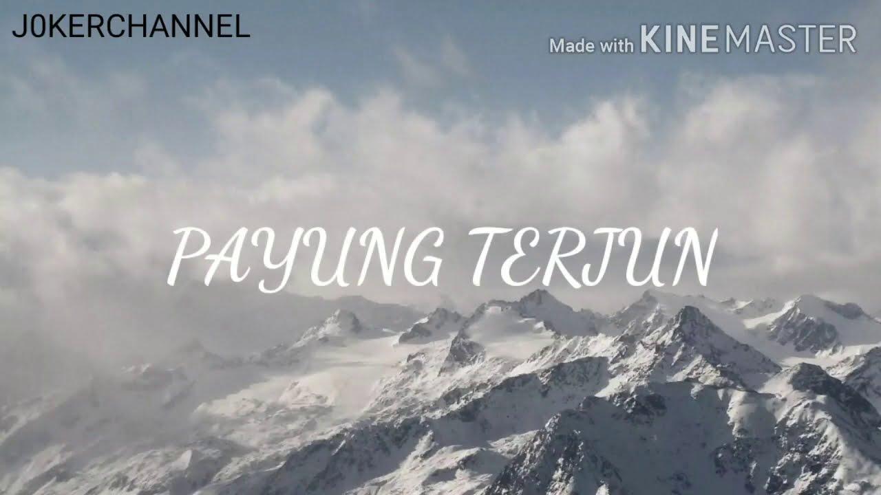 Download Payung Terjun - Faizal Tahir & FML Lirik lagu