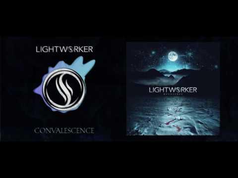 Lightworker - 02 Convalescence [Lyrics]