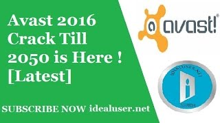 Avast 2016 Crack Till 2050 is Here ! [Latest]