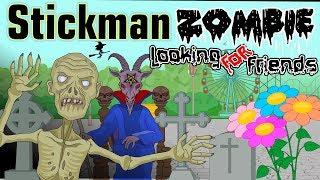 Stickman mentalist. The last zombie. Zombie looking for friends