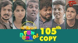 Fun Bucket | 105th Episode | Funny Videos | Harsha Annavarapu | Comedy Web Series