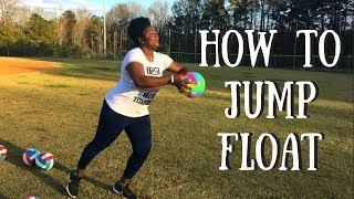 HOW TO JUMP FLOAT SERVE - FOR BEGINNERS!