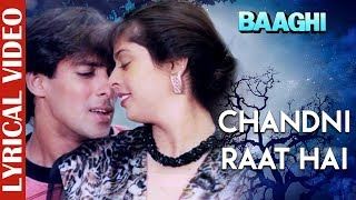 Chandni Raat Hai - Lyrical video | Baaghi | Salman Khan & Nagma | Superhit Hindi Love Song