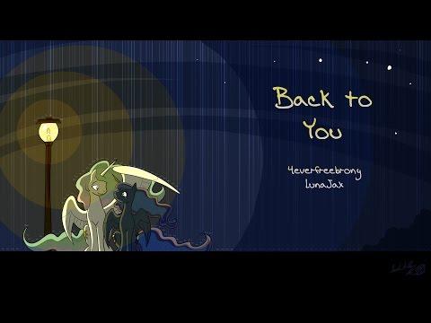 4everfreebrony & Luna Jax - Back to You