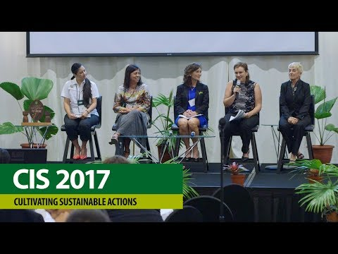 CIS Conference 2017 – Cultivating Sustainable Actions, Plenary Panel