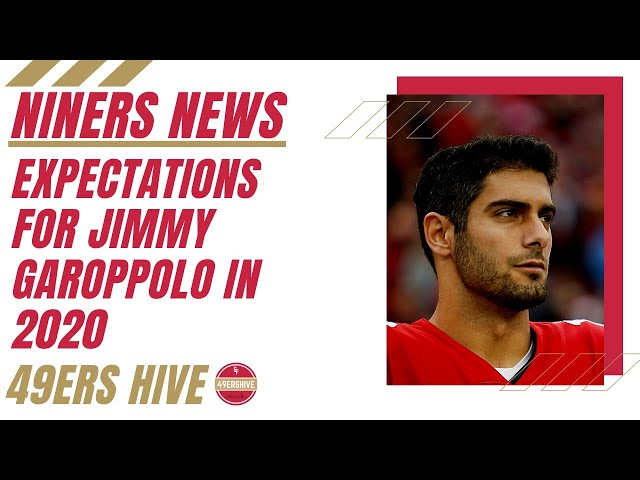 Niners News: Expectations for Jimmy Garoppolo in 2020