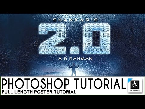 2.0 Poster making photoshop Tutorial | Superstar RajniKanth, Shankar, Akshay Kumar, Lyca Productions