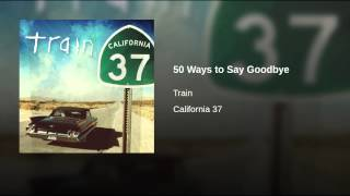 Repeat youtube video 50 Ways to Say Goodbye