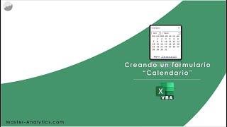 Desarrollando  un calendario en un formulario VBA Excel