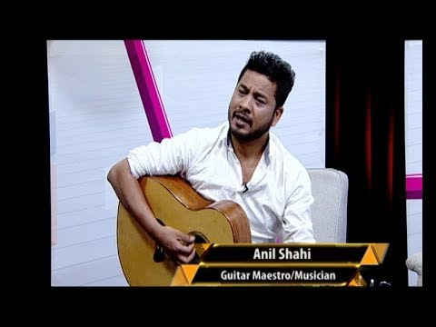 GUITAR MAESTRO & MUSICIAN ANIL SHAHI | ABSOLUTE MASTERY | THE EVENING SHOW AT SIX