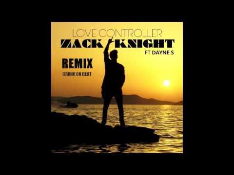 Zack Knight  - Love Controller Instrumental