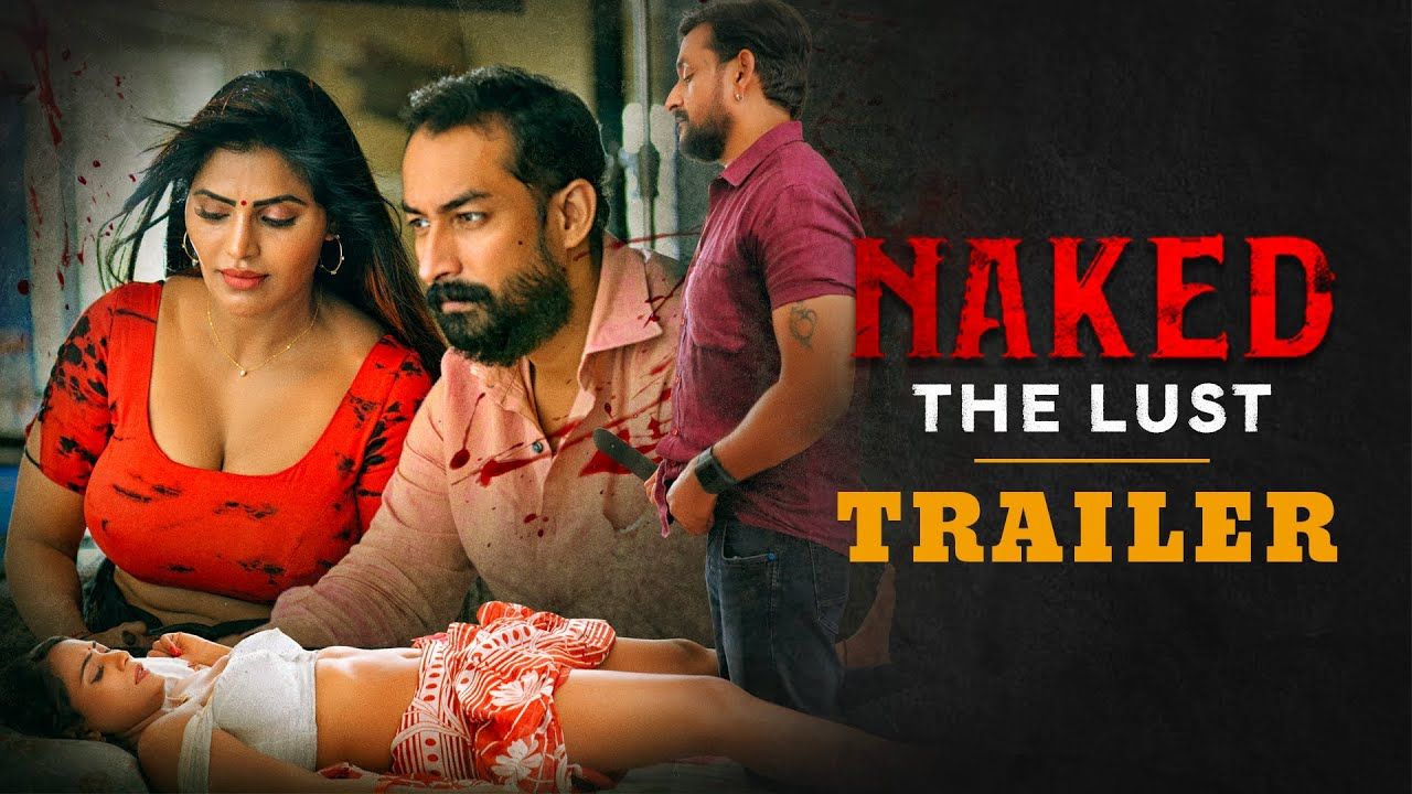 Watch Naked - The Lust Trailer