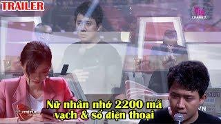 Trailer   Trấn Thành TRẦM TRỒ trước cô gái có khả năng ghi nhớ 2200 MÃ VẠCH & SỐ ĐIỆN THOẠI