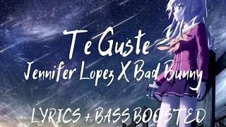 Jennifer Lopez ft Bad Bunny - Te Guste ( Lyrics /  letra /  English / Bass Boosted / English version