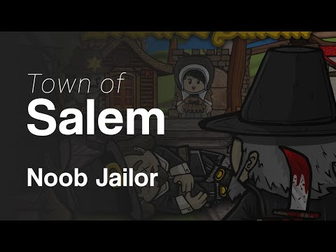 how to use jailor town of salem