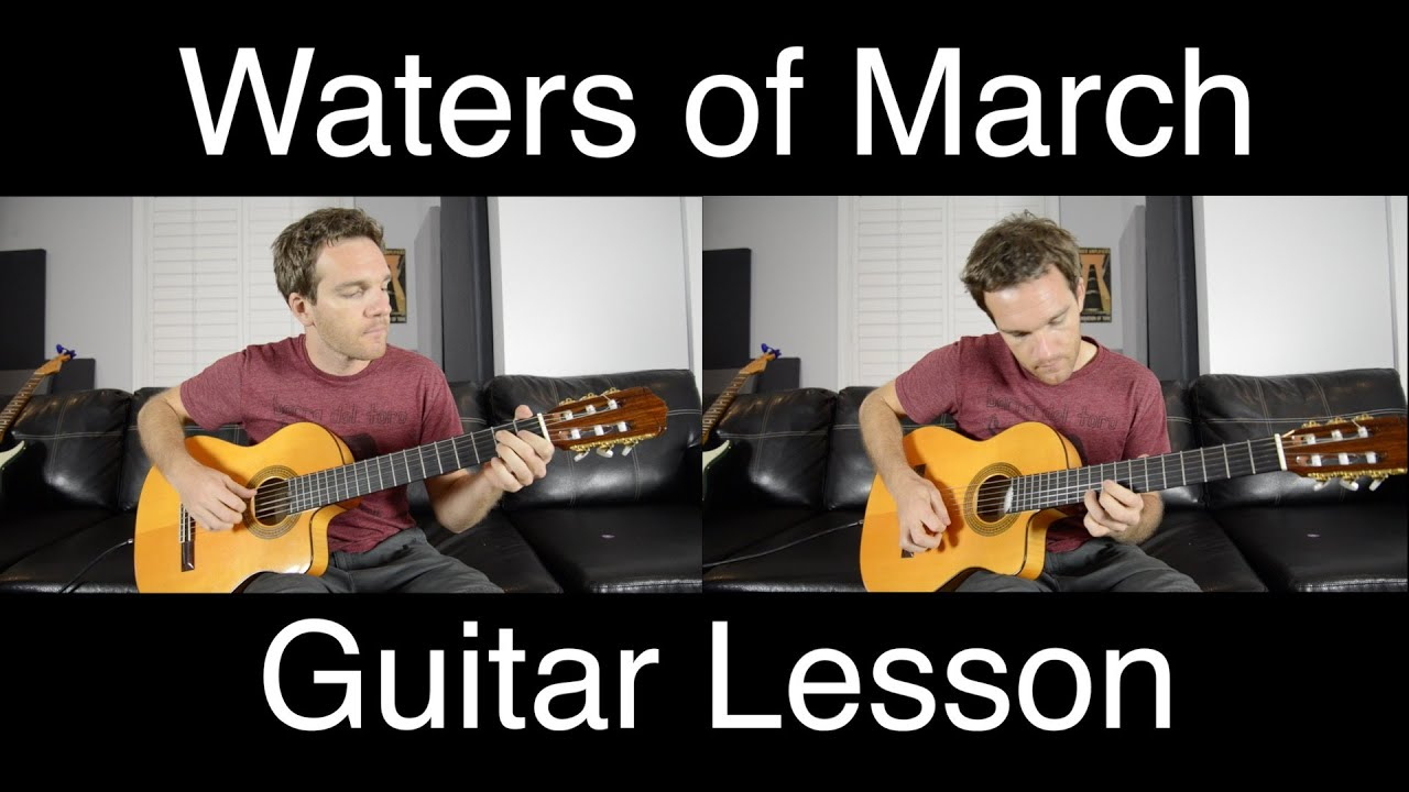 waters of march bossa nova guitar lesson part 1 with loop