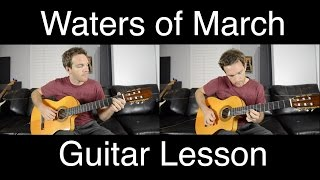 Waters of March Bossa Nova Guitar Lesson Part 1