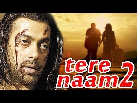 Salman Khan's TERE NAAM 2 All Set To Go On Floors