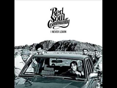 Red Soul Community - I Never Learn FULL ALBUM